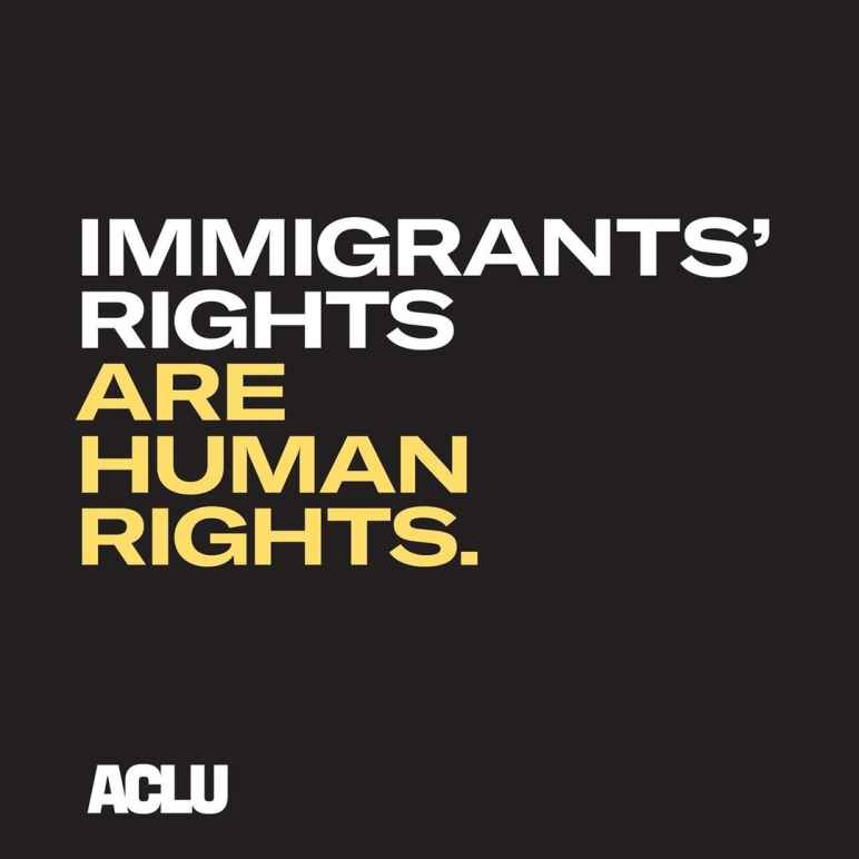 Immigrants' Rights are Human Rights